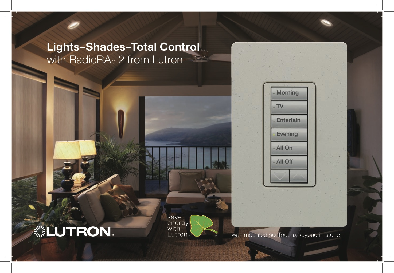 Lutron Radiora2 Total Light Control